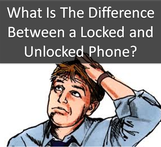 unlocked vs locked phones