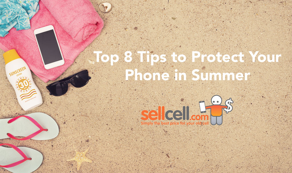 Top 8 Tips to Protect Your Phone in Summer