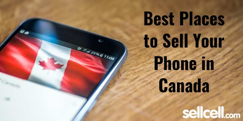 Best Places to Sell Your Phone in Canada