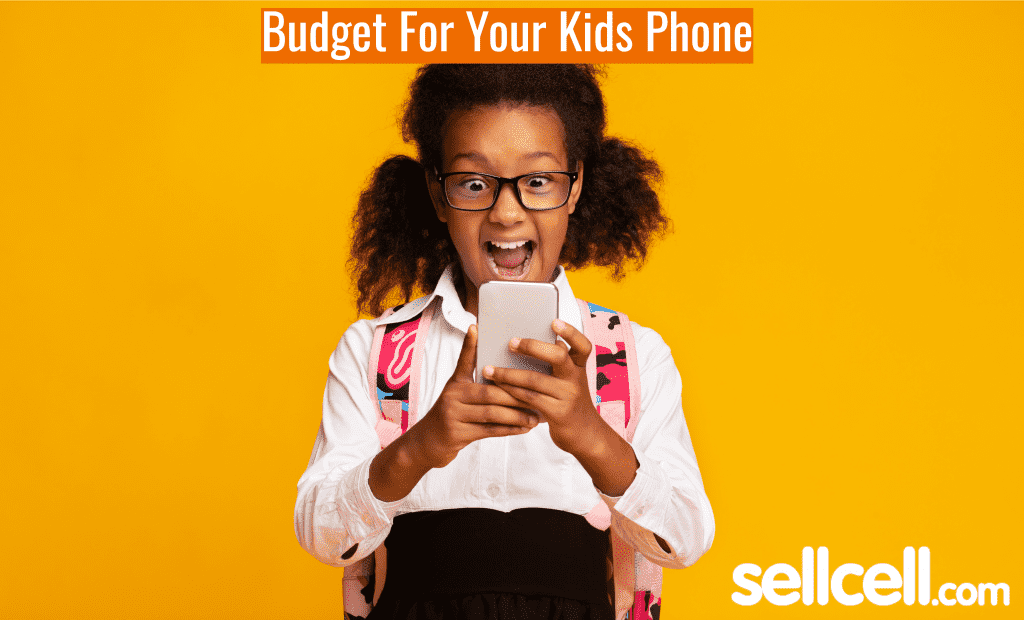 Budget For Your Kids Phone