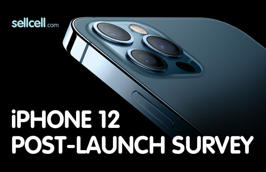 SellCell iPhone 12 Post Launch Survey