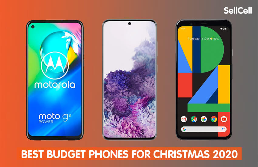 Best Budget Phones for Christmas 2020   SellCell.Blog